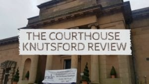 The Courthouse Knutsford Review
